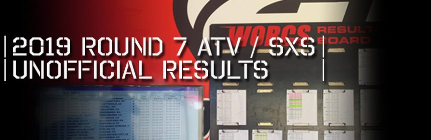 2019 Round 7A ATV SXS Unofficial Results Board