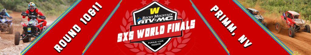 SXS - ROUND 9-10 WORLD FINALS - PRIMM NV