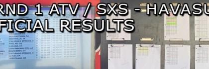 2021 HAVASU RND 1 ATV SXS UNOFFICIAL RESULTS BOARD